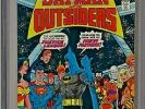 Batman and the Outsiders #1 CGC 9.6 White 2nd app Outsiders Justice League app